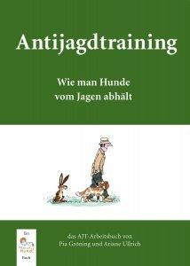 Antijagdtraining von Pia Gröning und Ariane Ullrich