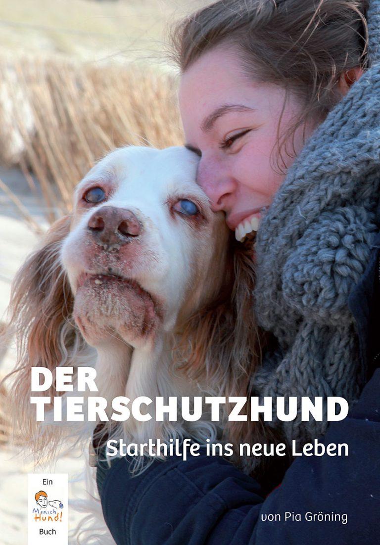 Der Tierschutzhund von Pia Gröning